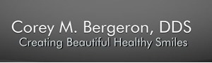 Corey M. Bergeron Family Dentistry